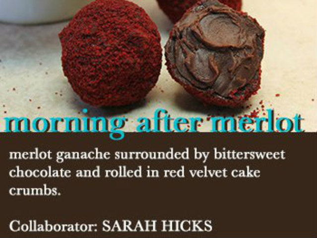 <p>How&#39;s this for a muse? The Morning After Merlot features merlot ganache, bittersweet chocolate and red velvet cake crumbles.</p>