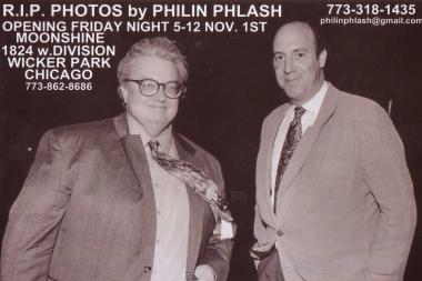 Philin Phlash's photos of over 30 deceased Chicago icons and celebrities will be on display at Moonshine beginning Nov. 1.  The exhibition kicks off with an opening reception from 5 p.m. Friday to 12 a.m. Saturday.