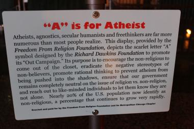 "This ""'A' Is for Atheists"" display will be sharing time and space with the Nativity scene at Daley Plaza throughout the yule season."