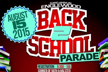 53rd Annual Englewood Back to School Parade Dedicated to Late Ald.Thompson