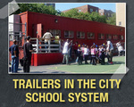 Thousands of City Students Have Trailers For Classrooms