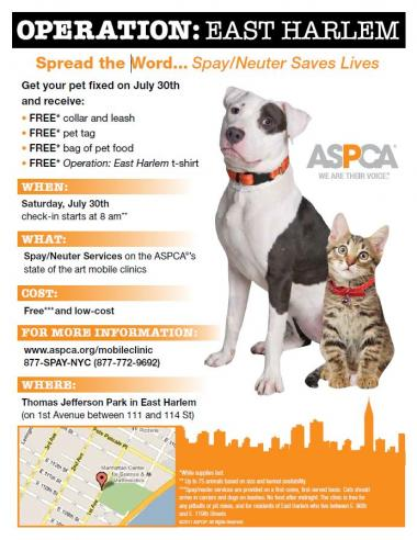 East Harlem residents can get their dogs and cats spayed or neutered and attend a free dog grooming workshop sponsored by the ASPCA at Thomas Jefferson Park Saturday.