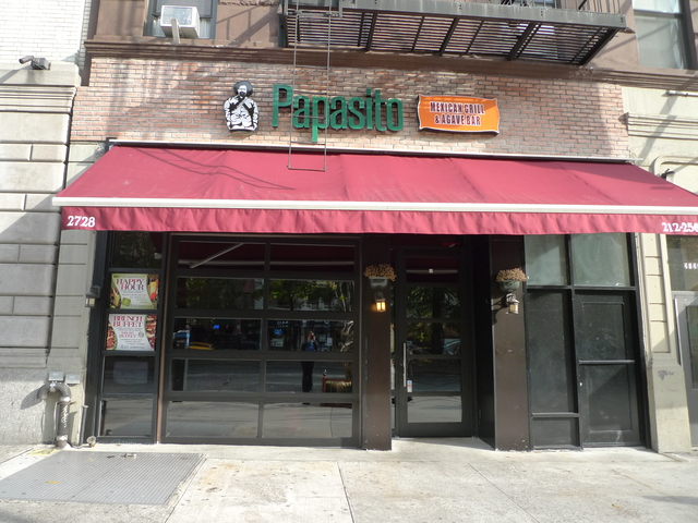 Mexican restaurant Papasito opened recently on Broadway and West 104th Street.