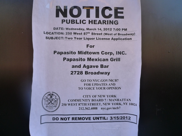 Papasito Mexican Grill and Agave Bar was scheduled to go before Community Board 7 on March 14 for a liquor license application. Police shut down the restaurant on March 2.