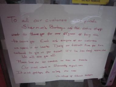 Sherman's Barbecue owner Sherann Grinan has posted a goodbye note to patrons on the door.