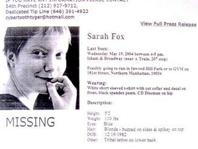Posters searching for Sarah Fox were posted throughout the city days before she was found dead in Inwood Hill Park.