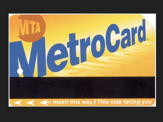 The MetroCard design has remained virtually unaltered since its introduction back in 1997.