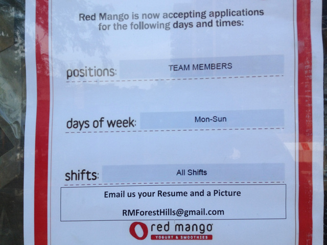 A help wanted sign at the future Red Mango location on Queens Boulevard and 70th Road.