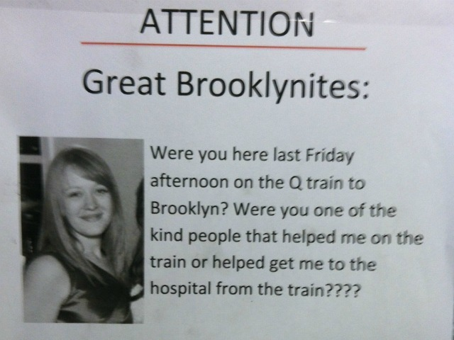 Cassandra, 25, posted the fliers after she suffered a debilitating asthma attack on a Brooklyn-bound Q train on Friday, Aug. 25, 2012. Her fellow passengers on that train helped save her life.