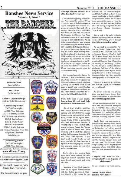 <p>The Banshee Association publishes a free newspaper twice a year, which it distributes to EMS garages around New York City. The group&#39;s members, led by former FDNY EMT Walter Adler, are working to create the first citywide advocacy organization for EMTs and paramedics.</p>