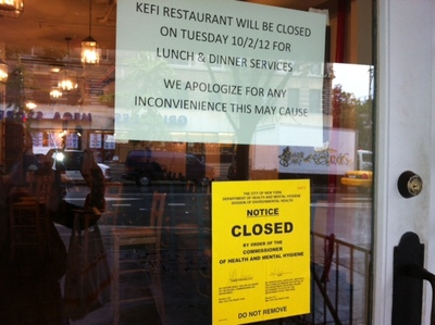 <p>Kefi was closed for all of Tuesday.&nbsp;</p>