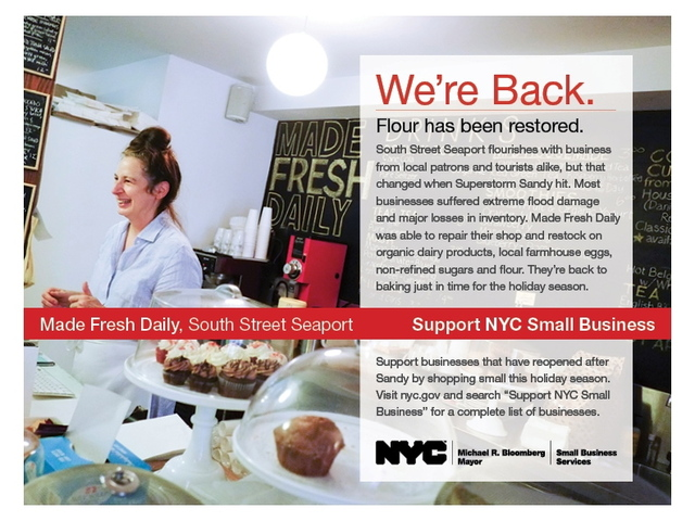 <p>South Street Seaport cafe Made Fresh Daily is featured in the new Support NYC Small Business initiative, a program launched to promote shops that have managed to reopen in the aftermath of Sandy.</p>