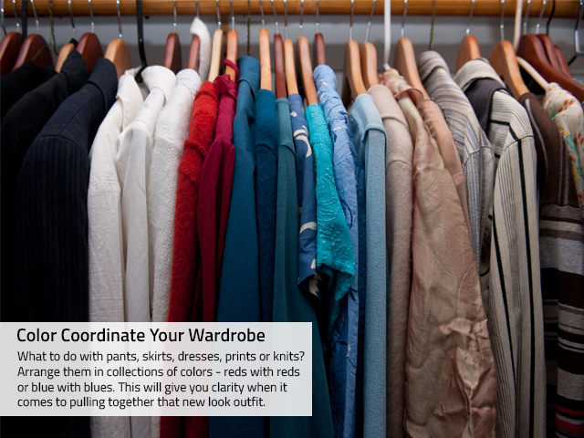 <p>&quot;If you don&#39;t see it, you won&#39;t wear it,&quot; is a statement stylist Alexandra Suzanne Greenwalt &nbsp;tells all her clients who want to pump up their style. She advises clearing out a cluttered wardrobe and putting everything, including accessories, in plain sight &mdash; and color coordinate them.</p>