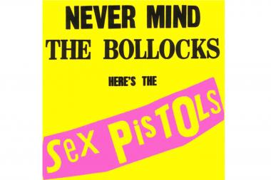 'Never Mind the Bollocks' by the Sex Pistols.