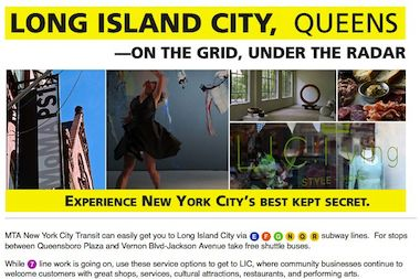 A new ad promoting Long Island City — designed to help offset the effects of ongoing weekend service shutdowns on the local 7 train — is now appearing on digital screens in subway stations, according to the MTA.