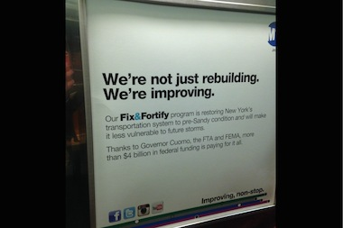 An MTA ad thanking Governor Andrew Cuomo for $4 billion in federal Sandy aid is being removed from subway cars, according to the MTA.