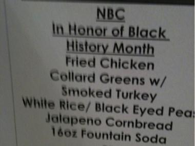 This photo of a NBC cafeteria's Black History Month menu was posted on Twitter, sparking controversy and cries of racism.