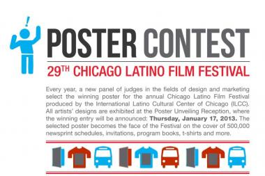 Poster contest for the 29 th  Annual Chicago Latino Film Festival.