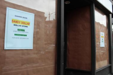 Dandy Dollar, 3176 N. Clark St., near Belmont Ave., will be opening in the spring.