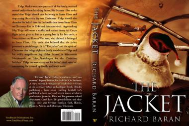 "Richard Baran, 75, got his novel ""The Jacket"" published — and he'll be signing copies at Books-a-Million, 144 S. Clark, on Dec. 18."