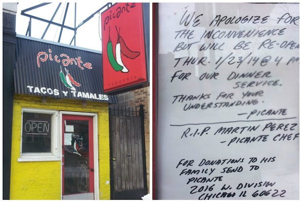 Picante Taqueria in Wicker Park will reopen on Thursday. The taco stand has been closed due to the cold weather and to give workers time to mourn the death of chef Martin Perez, who passed away last week, owner Felipe Caro said.
