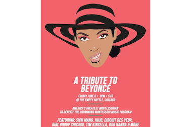 """A Tribute to Beyonce"" is set for 9 p.m. Friday at Empty Bottle, 1035 N. Western Ave."