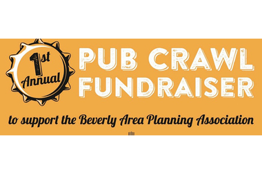 The Beverly Area Planning Association will host its Tap Into BAPA pub crawl from 2-11 p.m on Saturday. The event raises money for the community advocacy group and is being called,