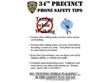 Police from the 34th Precinct warn about the dangers of walking and texting or talking on a cell phone in public.