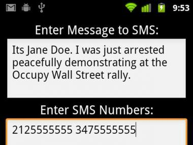 A new Droid application allows protesters to alert family, friends, and lawyers before getting arrested.