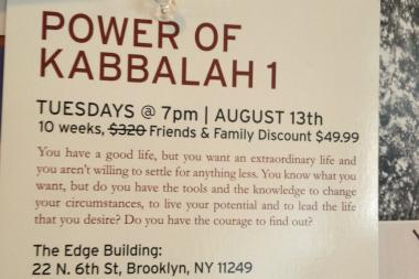 The Kabbalah Centre New York has posted fliers for sessions at the Edge condos.
