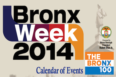 Bronx Week 2014, which kicks off on Thursday, May 8, will feature 64 events.