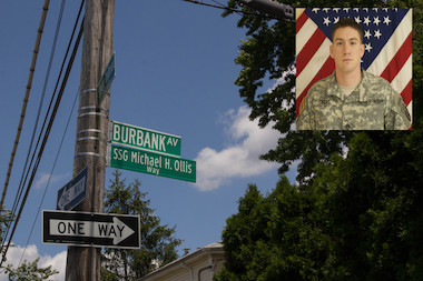 Burbank Avenue was renamed for Staff Sgt. Michael Ollis, 24, who was killed in Afghanistan last year while shielding a Polish soldier from a suicide bomber.