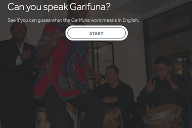 Garifuna is mainly spoken in Honduras and Belize and considered to be a threatened language.