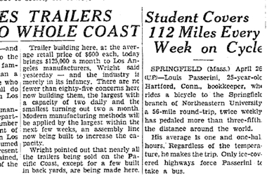 The news wire service UPI wrote a story about a 25-year-old Louis Passerini bicycling from his home in Hartford, Conn., to college in Springfield, Mass., twice a week.  The Los Angeles Times ran the story on April 27, 1936.