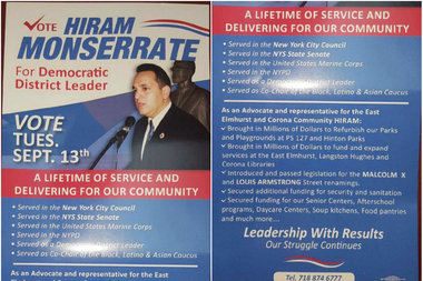 Hiram Monserratehas sent out fliers around East Elmhurst and Corona for his September election.