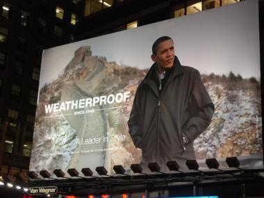 President Barack Obama's recent diplomatic tour through China became fodder for an ad in Times Square for the jacket company Weatherproof.
