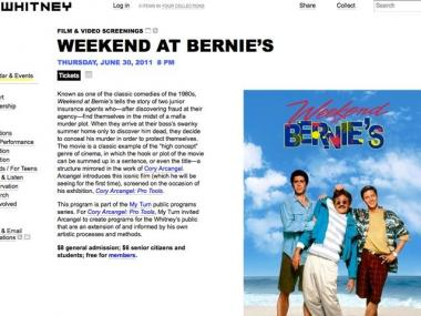 The Whitney Museum is showing Weekend at Bernie's on Thursday, June 30.