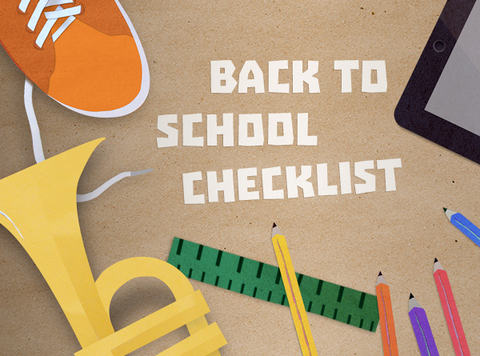 Your Back to School Checklist