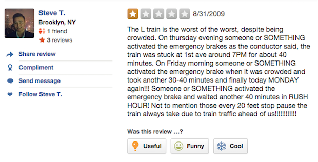 L train yelp review someone or SOMETHING