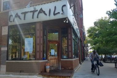 Cattails at 1935 W. Division St. has closed.