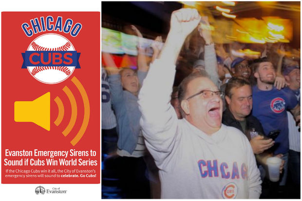 Evanston's emergency sirens will sound if the Cubs win the World Series.
