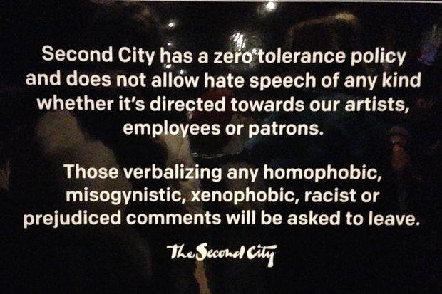 The Second City has posted warning signs on unwanted racist, sexist and homophobic comments from the audience.