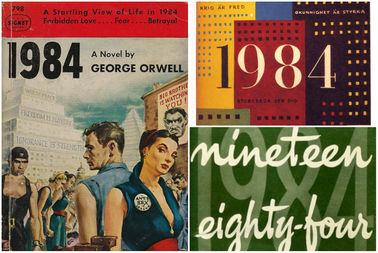 Three covers printed for George Orwell's dystopian novel