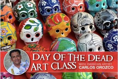 Oaxacan artist Carlos Orozco will lead a Day of the Dead art class from 1-3 p.m. Saturday at the Beverly Arts Center. It costs $30 to participate in the class at 2407 W. 111th St.