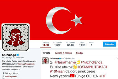 The University of Chicago was among hundreds of Twitter accounts hacked by Turkish neo-Nazis late Tuesday.