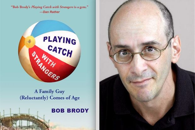 """Playing Catch with Strangers"" by Bob Brody is due out on June 18."